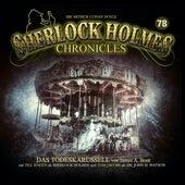 Folge 78: Das Todeskarussell von Sherlock Holmes Chronicles