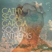 Social Anthems, Vol. 1 de Cathy Segal-Garcia