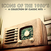 Icons of the 1950s - 100 Classic Love Songs van Various Artists