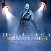 Cheek to Cheek by Ella Fitzgerald