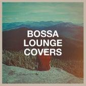 Bossa Lounge Covers de Lounge Music Café