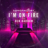 I'm on Fire von Songfactory