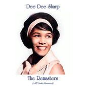 The Remasters (All Tracks Remastered) de Dee Dee Sharp