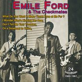 Emile Ford and the Checkmates - What Do You Want to Make - Those Eyes at Me For (24 Successes 1960-1961) fra Emile Ford