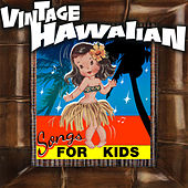 Vintage Hawaiian Songs for Kids von Various Artists