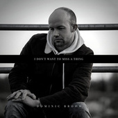 I Don't Want to Miss a Thing di Dominic Broom