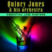 Essential Jazz Masters by Quincy Jones