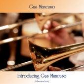 Introducing Gus Mancuso (Remastered 2021) by Gus Mancuso