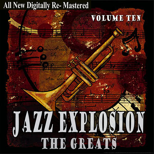 Jazz Explosion - The Greats Volume Ten by Various Artists