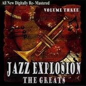 Jazz Explosion - The Greats Volume Three de Various Artists