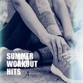 Summer Workout Hits by Billboard Top 100 Hits