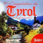 1ère compilation de Tyrol en français (Yodler) de Multi-interprètes