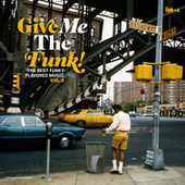 Give Me the Funk! (The Best Funky-Flavored Music) Vol. 2 by Various Artists