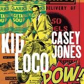 Casey Jones by Kid Loco