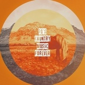 70's Country Music Forever de The Country Music Allstars