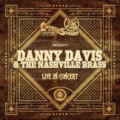 Church Street Station Presents: Danny Davis & The Nashville Brass (Live In Concert) by Danny Davis & the Nashville Brass