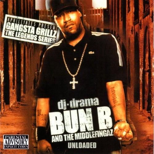 Gangsta Grillz Legends Series Unloaded by Bun B