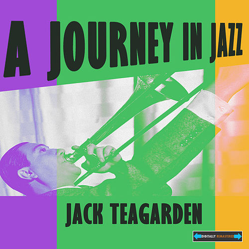 Jack Teagarden a Journey in Jazz by Various Artists