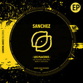 Los Placeres by SanchezDj