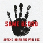 Same Blood by Apache Indian