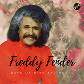 Days of Wine and Roses by Freddy Fender