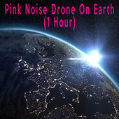 Pink Noise Drone On Earth (1 Hour) by Color Noise Therapy