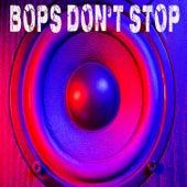 BOP'S DON'T STOP de Kph