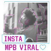 Insta MPB Viral by Various Artists