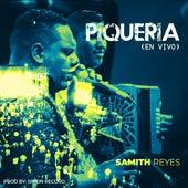 Piqueria (En Vivo) von Samith Reyes