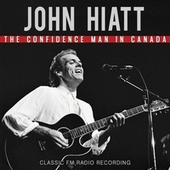 The Confidence Man In Canada by John Hiatt