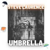 Umbrella by Steve Laurence