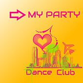 My Party by Dance Club