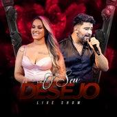O Seu Desejo (Live Show) (Ao Vivo) von Desejo de Menina