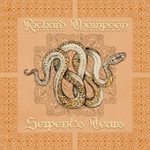 Serpent's Tears by Richard Thompson