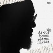 As Que Tocam Lá Em Casa - Inéditas by Tiee