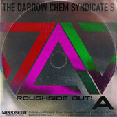 Roughside Out: A von The Darrow Chem Syndicate
