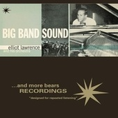 Big Band Sound by Elliot Lawrence