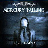 Into the Void by Mercury Falling