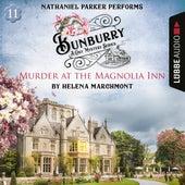 Murder at the Magnolia Inn - Bunburry - A Cosy Mystery Series, Episode 11 (Unabridged) von Helena Marchmont