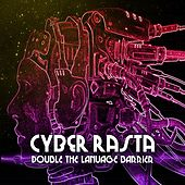 Cyber Rasta Double The Language Barrier Platinum Edition de Various Artists