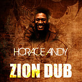 Zion Dub by Horace Andy