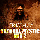 Natural Mystic Mix 2 by Horace Andy