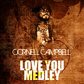 Love You Medley by Cornell Campbell