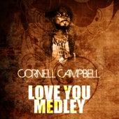Love You Medley de Cornell Campbell