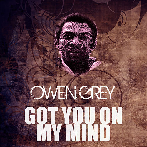 Got You On My Mind by Owen Gray