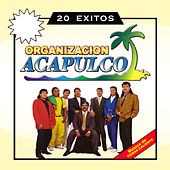 Organización Acapulco 20 Éxitos de Organización Acapulco