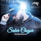 Saber Chegar by Rapper 20conto