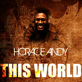This World by Horace Andy