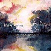 Believe in Spring de Fabian Hentschel
