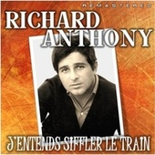 J'entends Siffler Le Train (Remastered) by Richard Anthony
